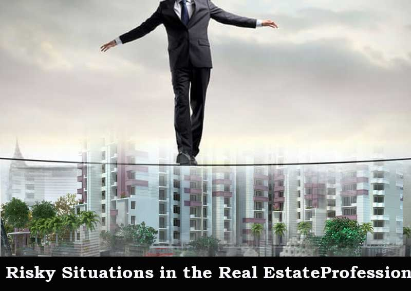 Dc Fawcett Real Estate - Risky-Situations-in-the-Real-Estate-Profession