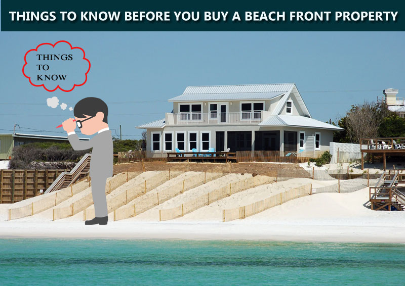 Things to know before you buying a beach front property