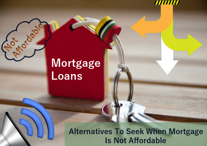 Dc Fawcett Reviews - Alternatives-To-Seek-When-Mortgage-Is-Not-Affordable