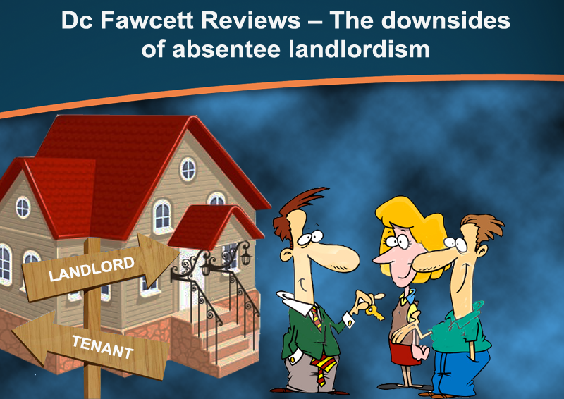 DC Fawcett Real Estate -landlord-downsides